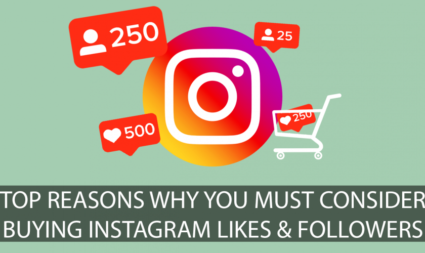 Top-Reasons-Why-You-Must-Consider-Buying-Instagram-Likes-Followers2